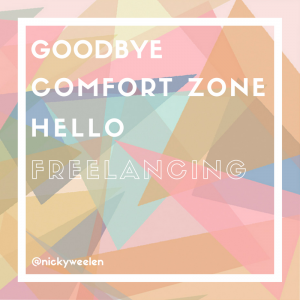 Goodbye comfort zone, hello freelance copywriting
